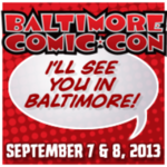 Baltimore Comic-Con 2013
