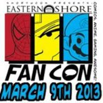 Eastern Shore Fan Con 2013